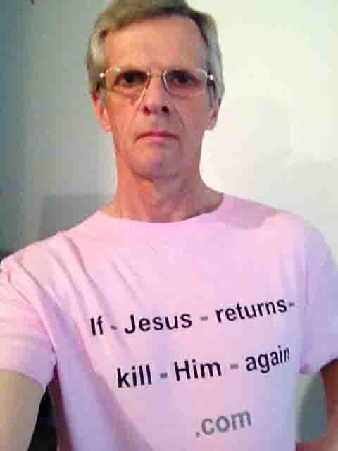 Darwin Bedford wearing his shirt that says 'If-Jesus-returns-kill-Him-again.com'