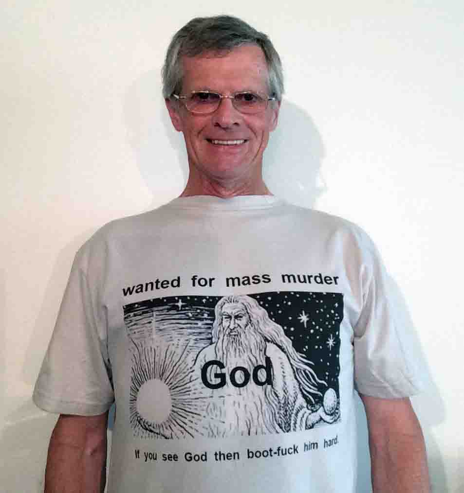 Darwin Bedford wearing his shirt that says that God is wanted for mass murder and to boot-fuck hard him if you see him